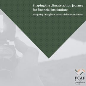 PCAF publishes a guidance to navigate through the cluster of climate initiatives