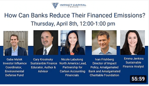 Impact Capital Forum - How Can Banks Reduce their Financed Emissions?
